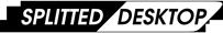 Splitted Desktop Systems